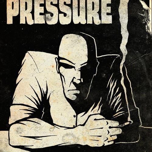 """Cover design for """"Pressure"""""""