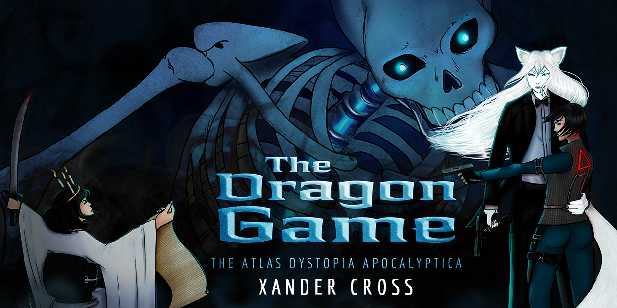 """Cover for """"The Atlas Dystopia Apocalyptica Book Two: The Dragon Game"""""""