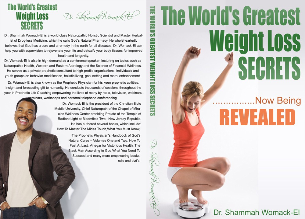 """Wanted Book Cover titled: """"The World's Greatest Weight Loss Secrets"""" by Dr. Shammah Womack-El"""
