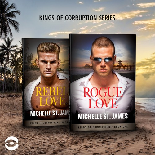 "Book covers for ""Kings of Corruption Series"" by Michelle St. James"