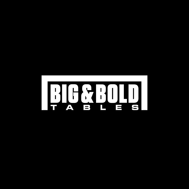 Big & Bold Tables
