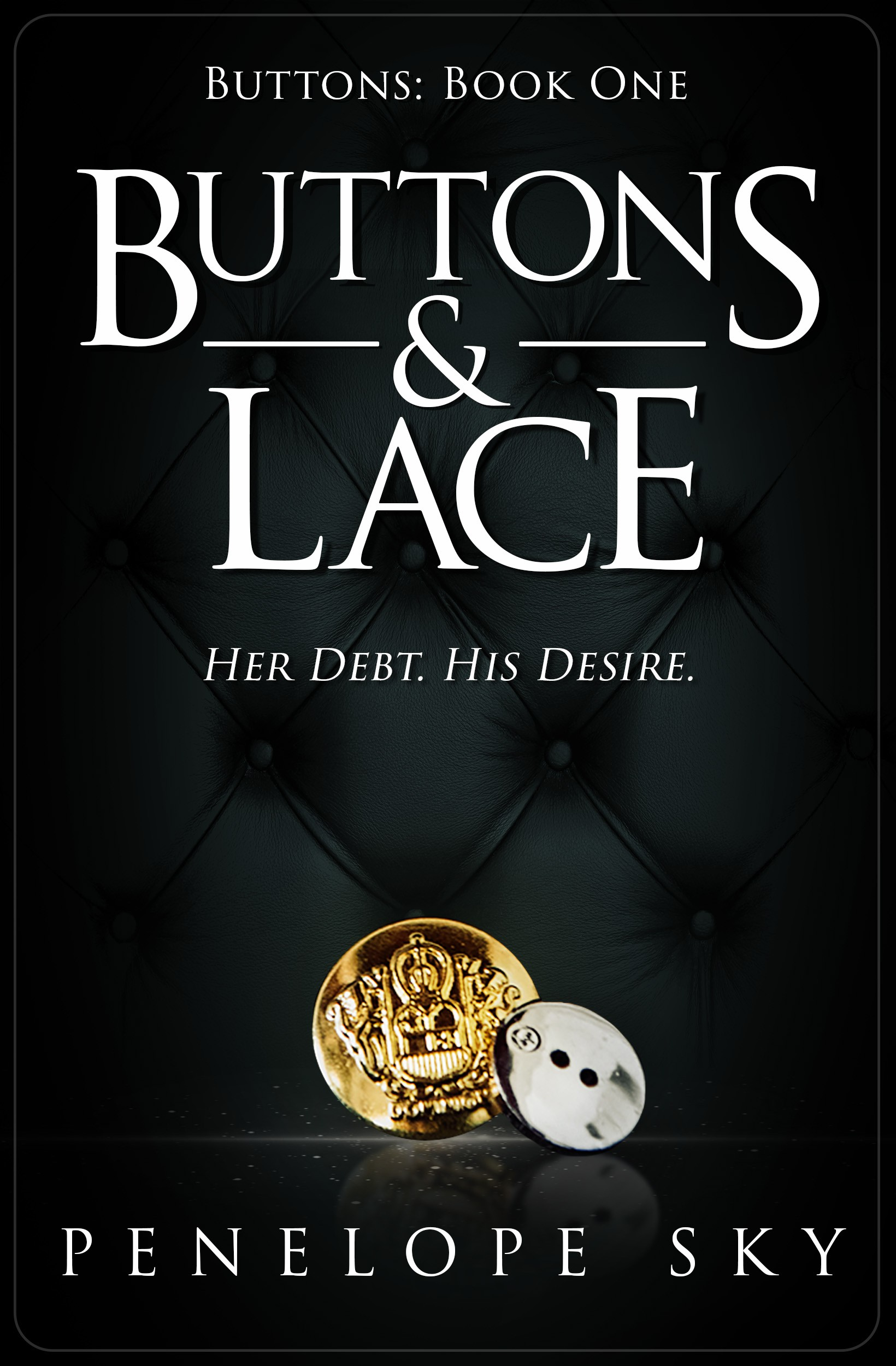 Dark Romance Erotic Cover; Title is Buttons and Lace