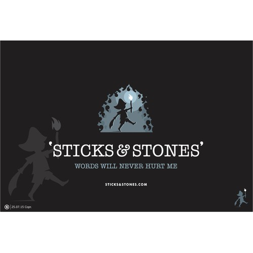 Sticks and Stones ..