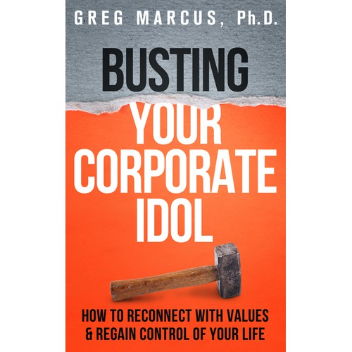 Book Cover For Busting Your Corporate Idol