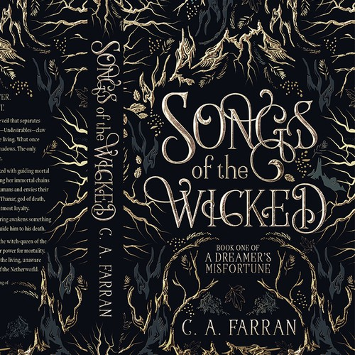 """""""SONGS OF THE WICKED - A Dreamer's Misfortune"""" by the amazing and talented C. A. Farran"""