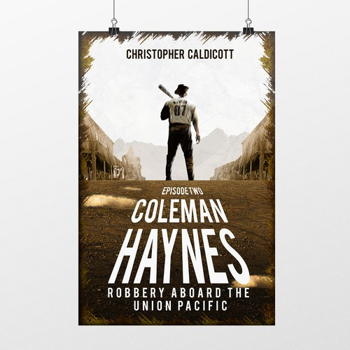 Book 2 - Coleman Haynes: Robbery Aboard the Union Pacific