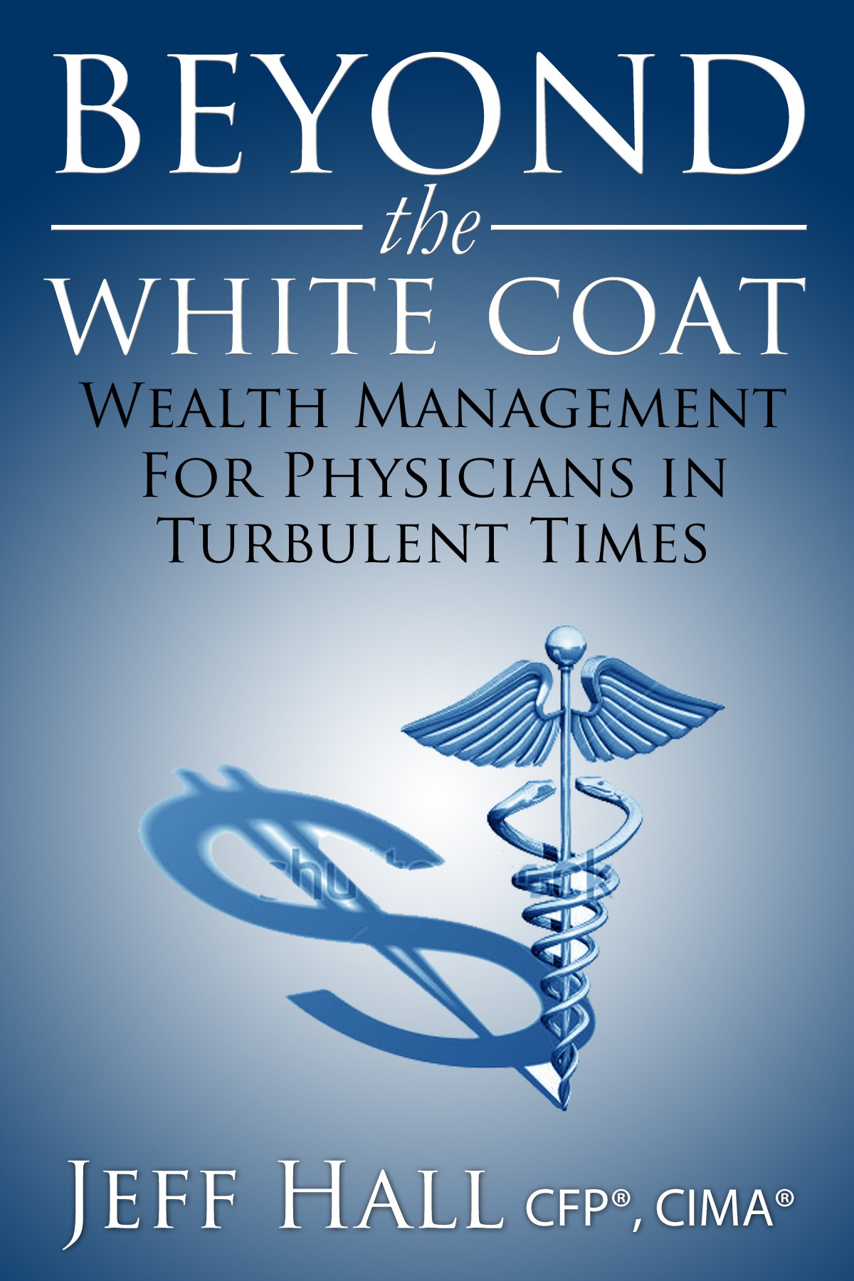 eBook cover illustrating the financial challenges physicians face in todays turbulent environment