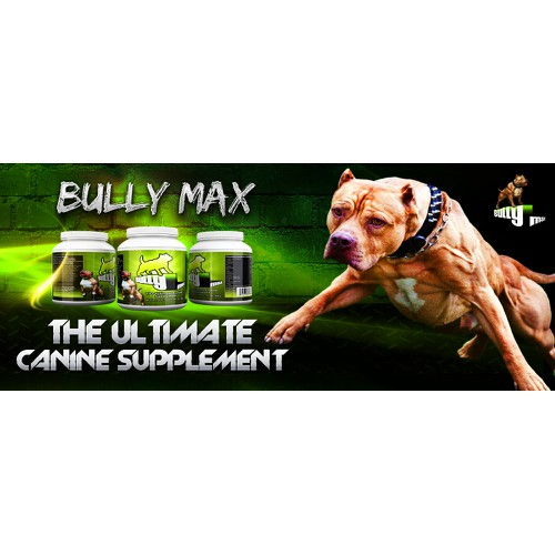BULLY MAX NEEDS 5 Muscle Supplement Banners / Ads Created to display at the top of their website!