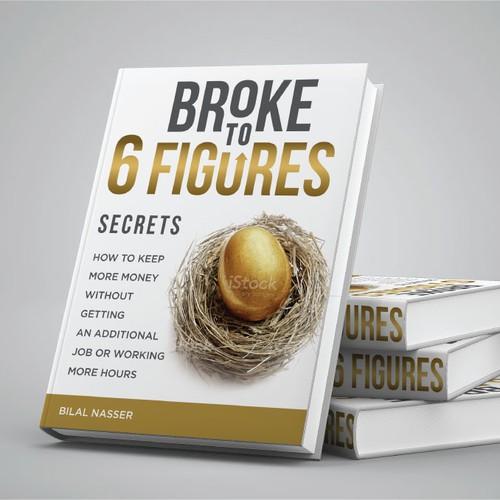 Broke To 6 Figures Secrets