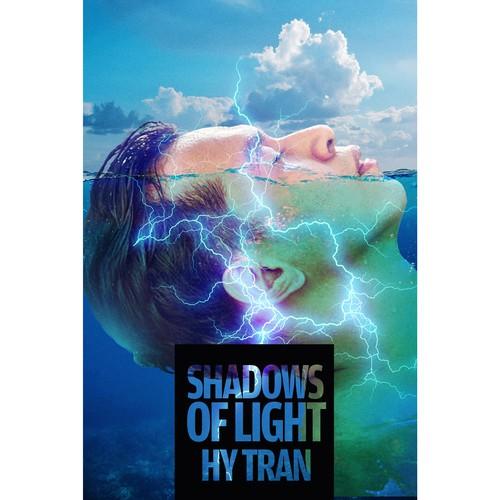 Shadows of Light by Hy Tran