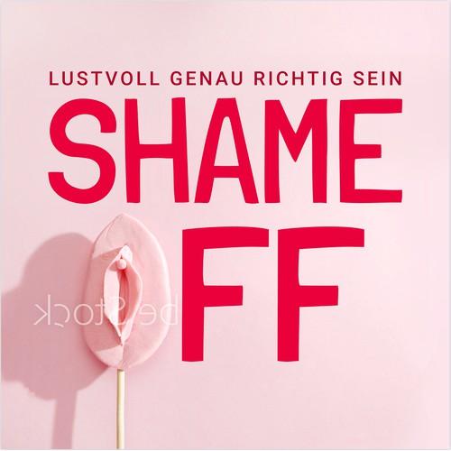 Shame Off Podcast Cover