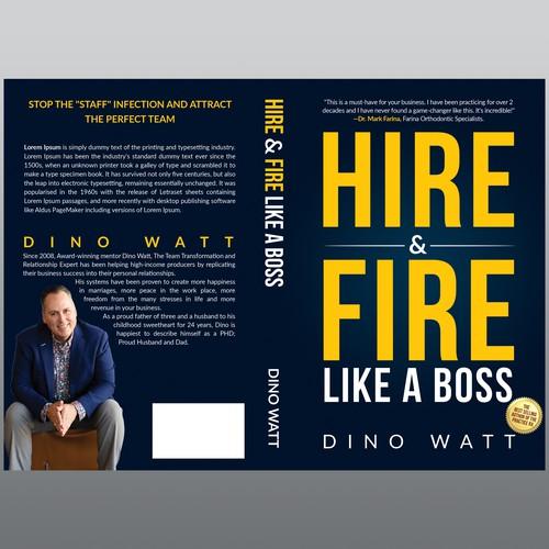 Hire & Fire Like a Boss