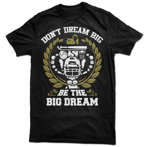 Be The Big Dream
