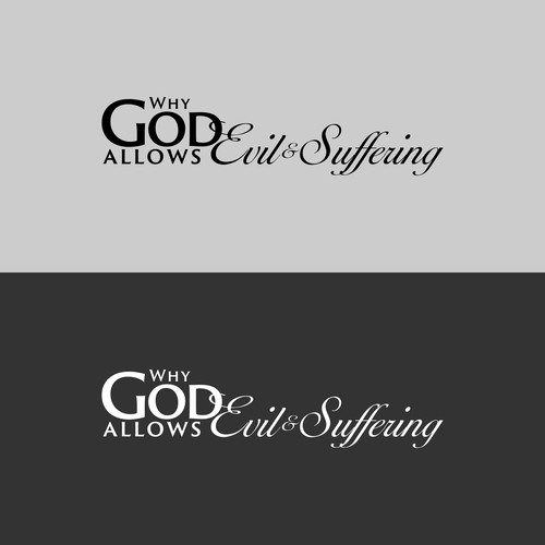 Why God Allows Evil and Suffering