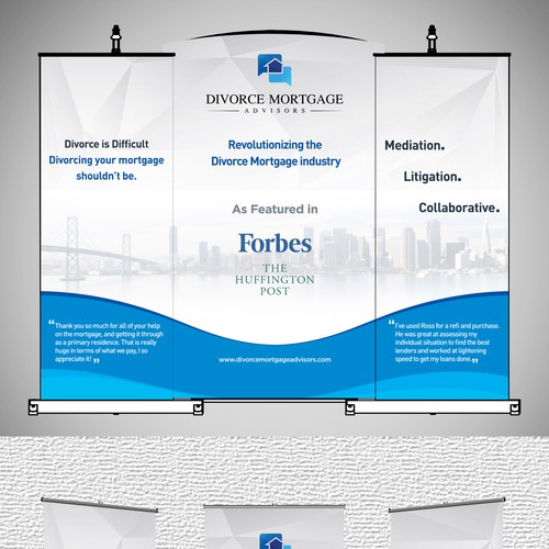 Revolutionary mortgage company needs a banner design for it's company reveal party and tradeshow!
