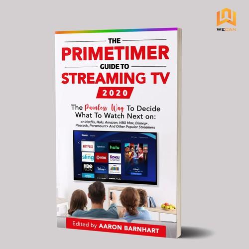 The Primetimer Guide To Streaming TV 2020