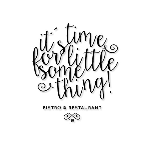 """It's time for little something"" Create a logo for our new bistro/restaurant!"