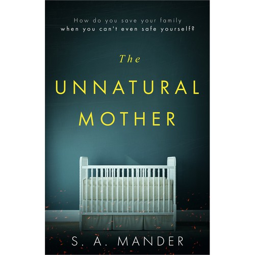 The Unnatural Mother
