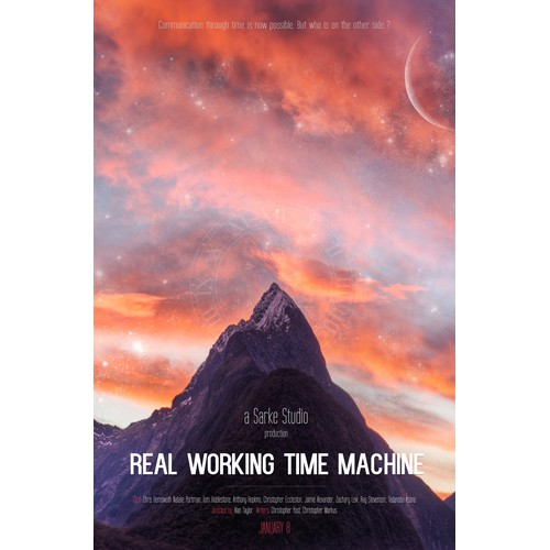 "Design A Movie Poster - ""Real Working Time Machine"""