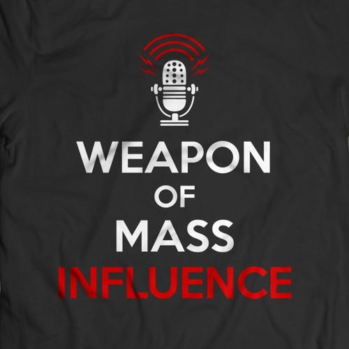 Weapon of Mass Influence