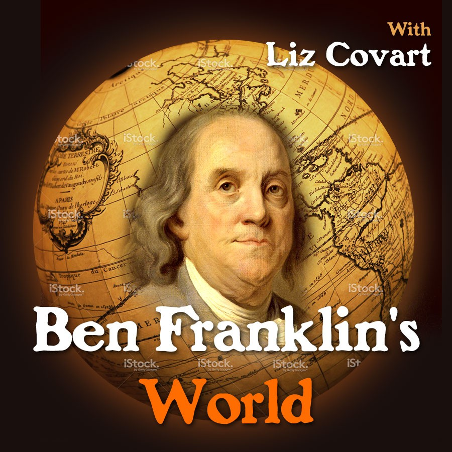 Wanted: Podcast Cover Art for Ben Franklin's World: A Podcast About Early American History