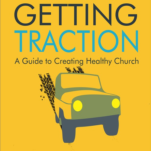 """Book Cover Design with Text and Illustration for """"Getting Traction"""""""