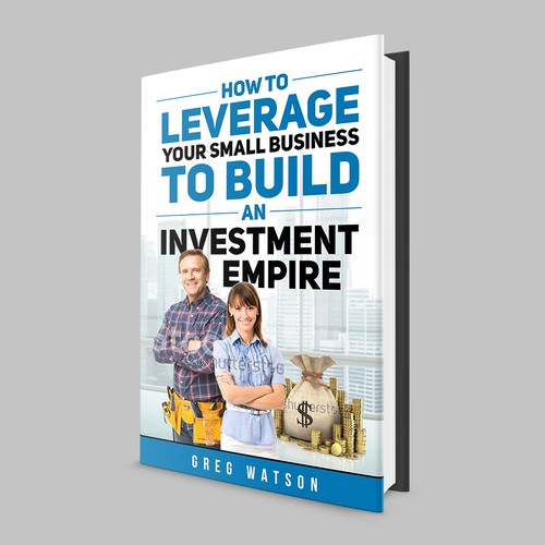 How to Leverage Your Small Busines to Build an Investment Empire // Book Cover