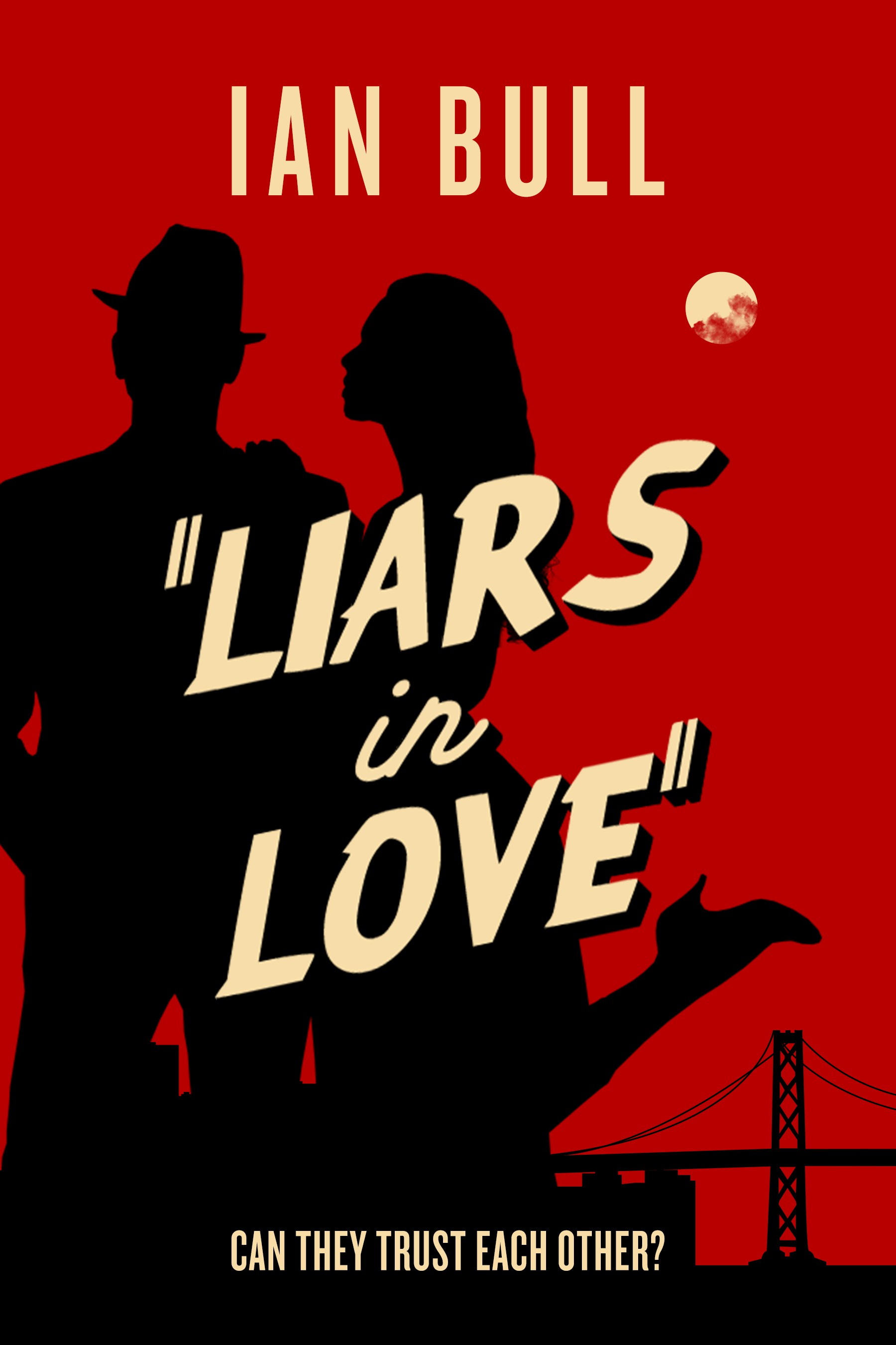 A print and ebook cover for the romantic crime thriller LIARS IN LOVE