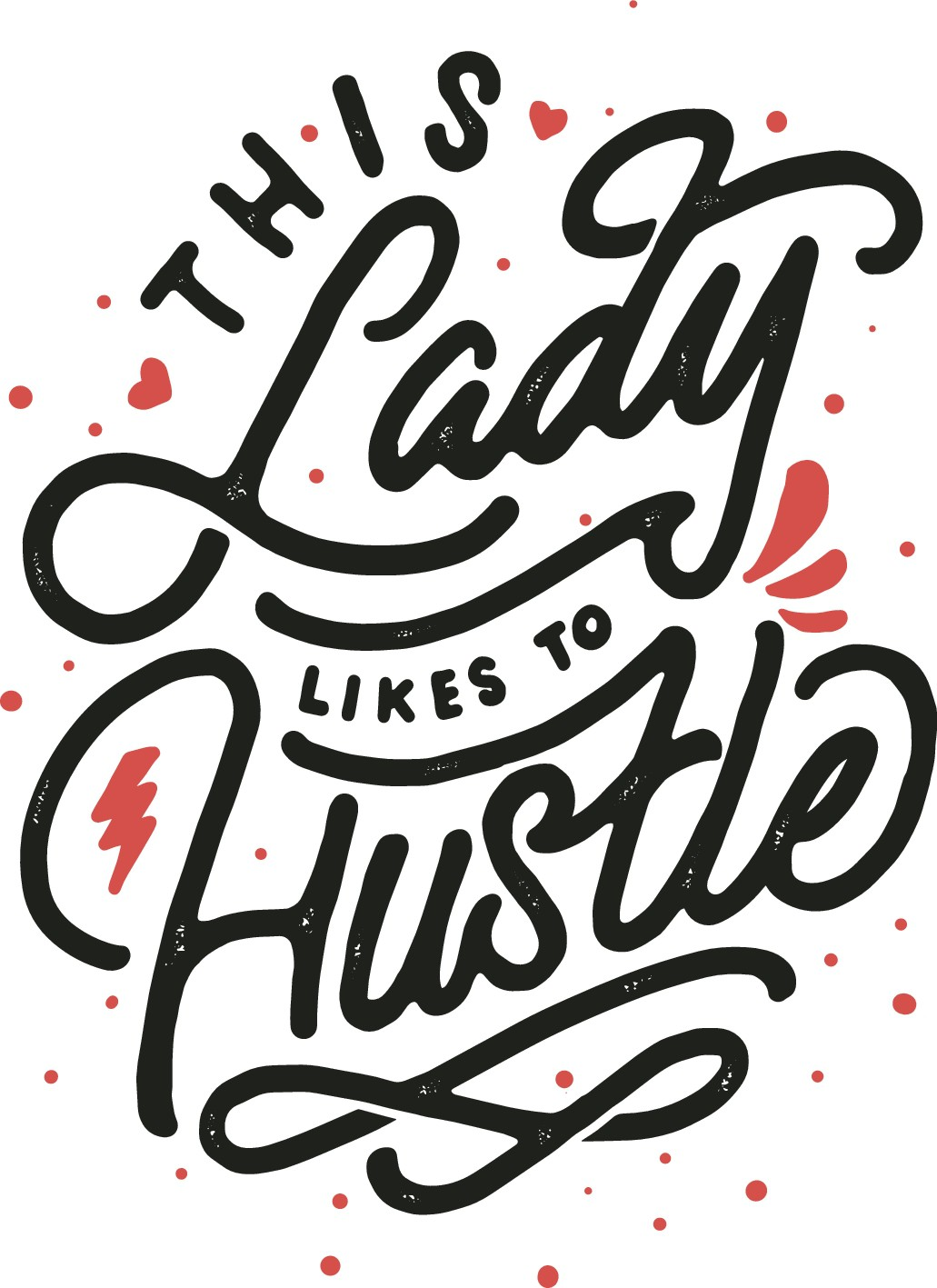 T-Shirt Design for Young Female Hustlers