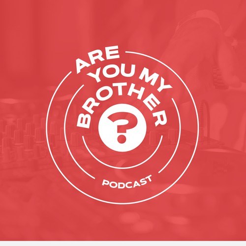 The logo for the «Are you my brother?» podcast