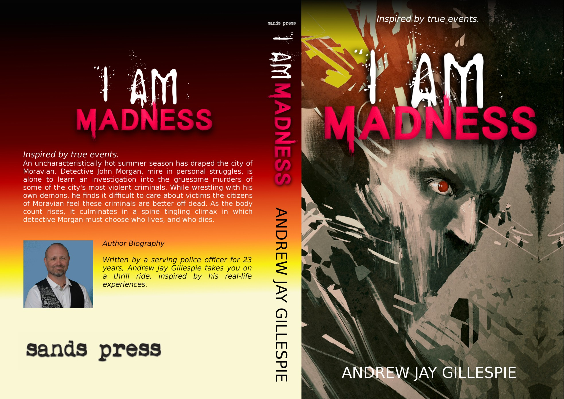 I Am Madness by Andrew Jay Gillespie published by Sands Press