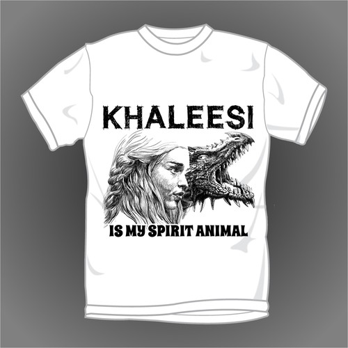 KHALEESI IS MY SPIRIT ANIMAL.