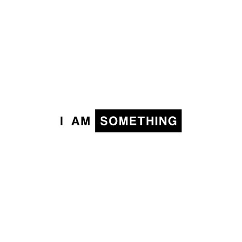 Create a logo for new men's clothing concept I am something
