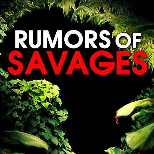 RUMOR OF SAVAGES book cover