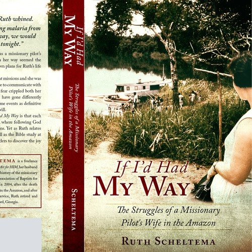 Cover Design for a True Story of the struggles of a missionary pilot's wife in the Amazon