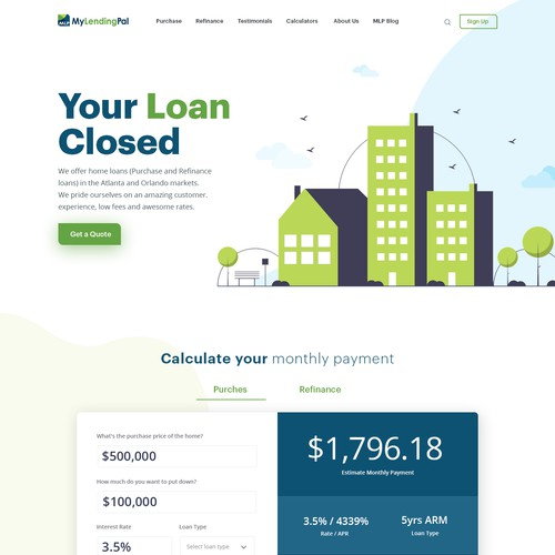 MyLendingPal - Mortgage website Redesign. Modern, young theme. Will work with you to finish the rest