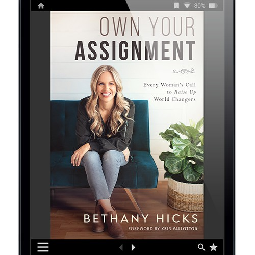 Own Your Assignment by Bethany Hicks