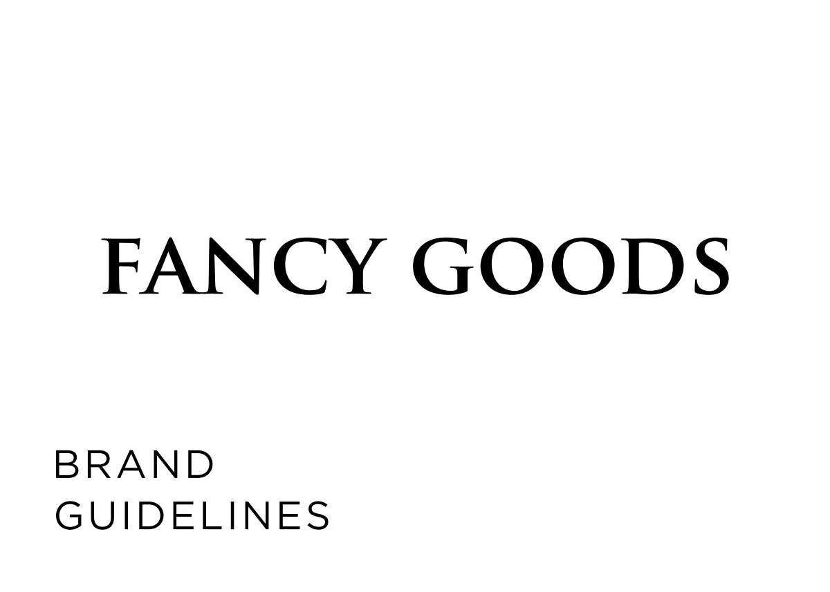 brand guide for fancy goods