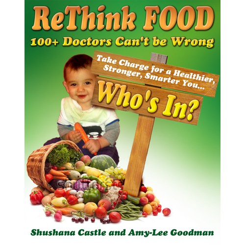 BOOK COVER: ReThink Food - nonfiction regarding the connection of food to diseases