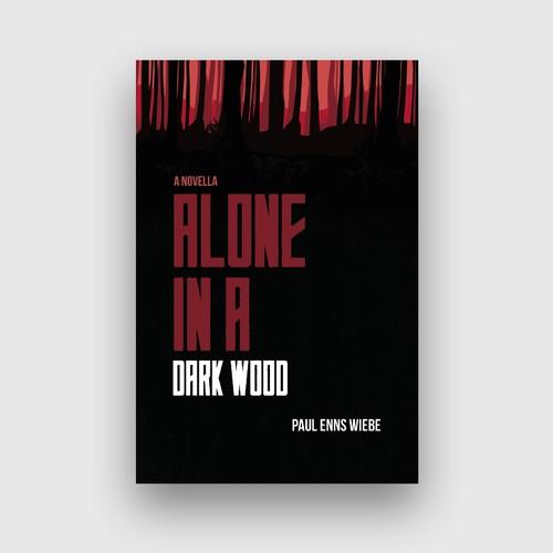 Alone in a Dark Wood