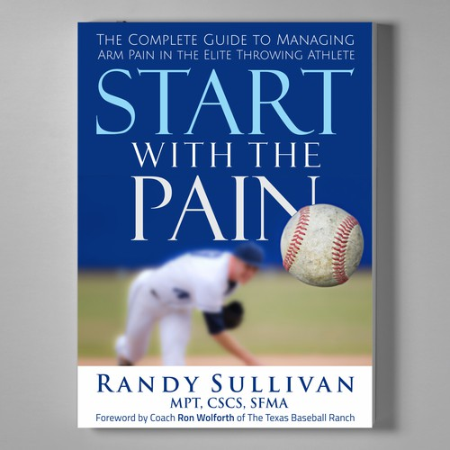 Book Cover design for the book START WITH THE PAIN