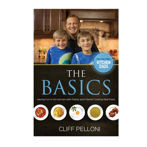 The Basics - Kitchen Dads cookbook