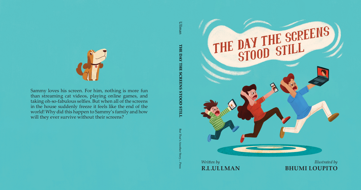 Children's Picture Book: The Day the Screens Stood Still Extra Revisions 2
