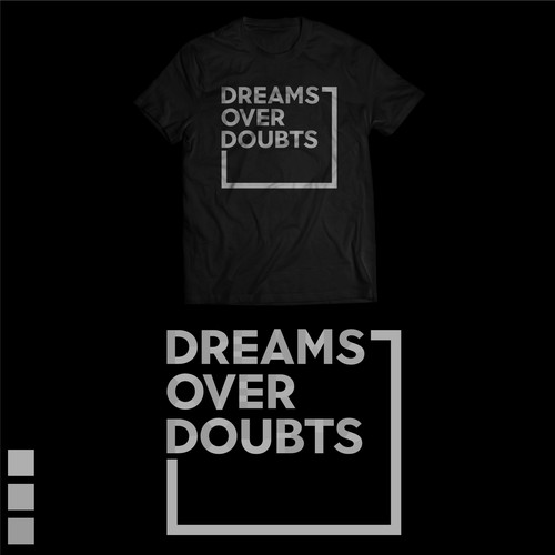 Dreams over doubts