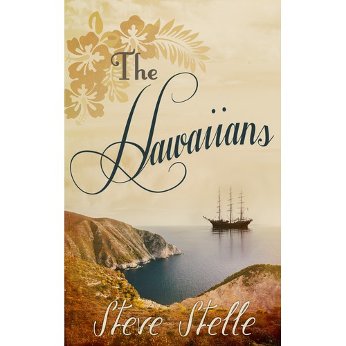 """Create an artistic book cover for the exciting historical fiction novel """"The Hawaiians"""""""