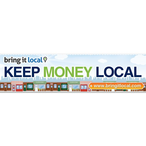 Our community based start-up, Bring It Local needs a bumpersticker