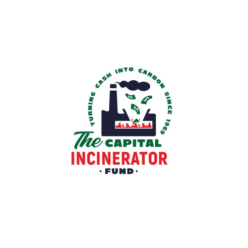 The Capital Incinerator Fund