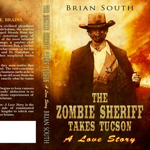 The Zombie Sheriff Takes Tucson