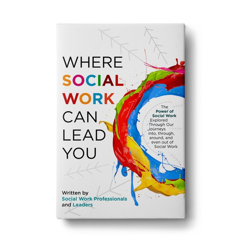 Where Social Work Can Lead You