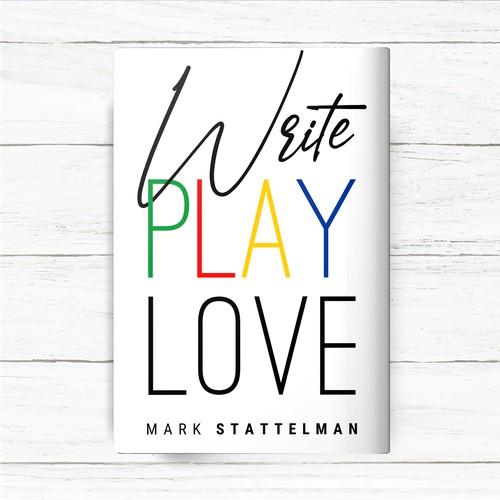 write, play, love